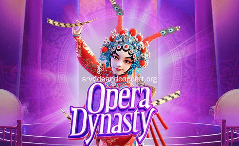 สล็อตมาใหม่ Opera Dynasty